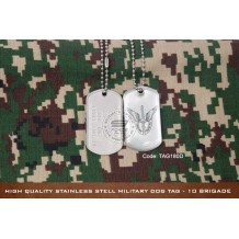 High Quality Stainless Stell Military Dog tag - 10 BRIGADE, EPOXY COVER - TAG180D