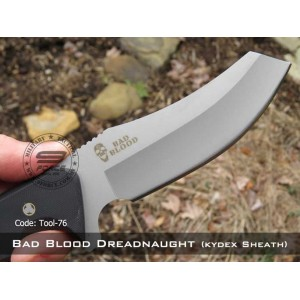 Bad Blood Dreadnaught (Kydex Sheath with Clip) TOOL76