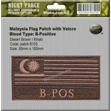 "Malaysia flag blood type combat patch, come with velcro, 2 tones, Desert brown, ""B-POS"" - PATCH8103"