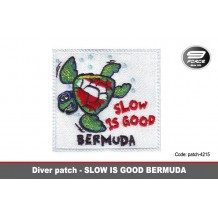 SLOW IS GOOD BERMUDA PATCH