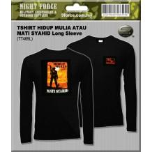 T-shirt long sleeve Hidup Mulia atau Mati Syahid