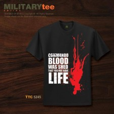 COMMANDO BLOOD WAS SHED THAT YOU MAY HAVE LIFE - TTC5244