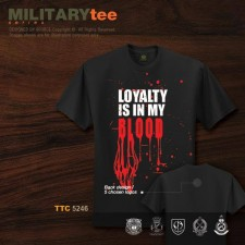 LOYALTY IS IN MY BLOOD - TTC5246