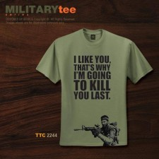 I LIKE YOU THAT'S WHY I'M GOING TO KILL YOU LAST - TTC2244