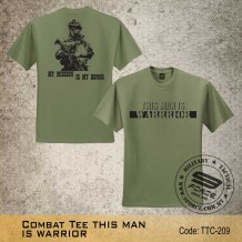 MILITARY TEE Combat Tee THIS MAN IS WARRIOR(OD GREEN) - TTC209