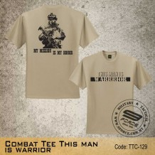 MILITARY TEE Combat Tee THIS MAN IS WARRIOR - TTC129