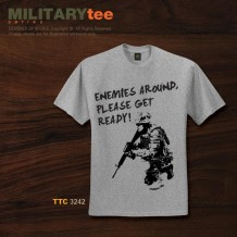 MILITARY TEE - ENEMIES AROUND, PLEASE GET READY - TTC3242